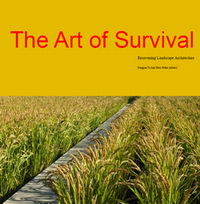 The Art of Survival: Recovering Landscape Architecture